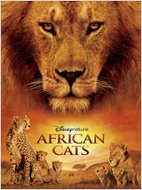 Félins, le royaume du courage (African Cats: Kingdom of Courage)