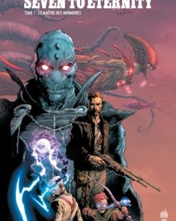 Seven to Eternity . T1 - La chronique BD