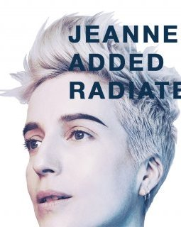 Jeanne Added : Radiate décline ses airs électroniques