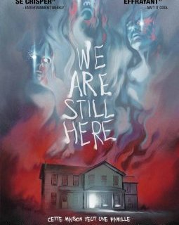 We are still here - la critique du film
