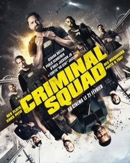 Criminal Squad - la critique du film
