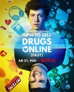 How to Sell Drugs Online (Fast) – la critique de la mini-série