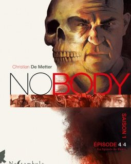 No Body . Saison 1 . Episode 4 . La Spirale de Dante - La chronique BD