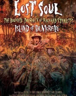 Lost soul : the doomed journey of Richard Stanley's island of Dr. Moreau - la critique du film