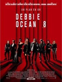 Ocean's 8 - la critique du film