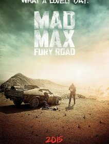 Mad Max : Fury Road - l'affiche teaser