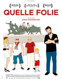 Quelle folie - la critique du film