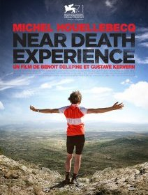 Near Death Experience - la critique du film