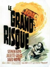 Le grand risque - la critique du film