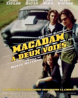 Macadam à deux voies (version restaurée) - la critique du film