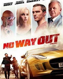 No Way Out (Collide) - la critique du film (Deauville 2016)
