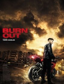 Burn out - la critique du film