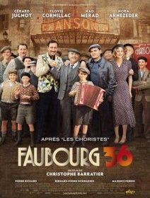 Faubourg 36 - la critique + test DVD