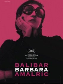 Barbara (Cannes 2017) - la critique du film