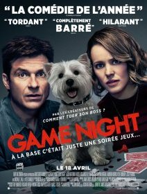 Game Night - la critique du film + le test blu-ray