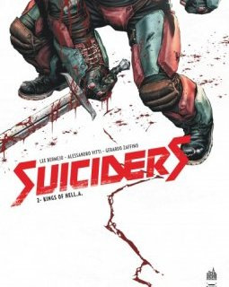 Suiciders . T2 . Kings of Hell. A. - La chronique BD