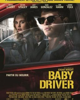 Baby Driver - la critique du film + le test blu-ray
