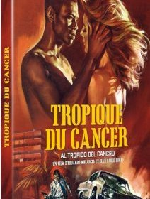 Tropique du cancer - la critique du film et le test blu-ray