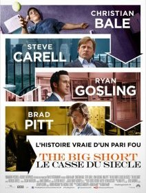 The Big Short : le Casse du siècle - la critique du film