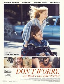 Don't Worry, He Won't Get Far On Foot - la critique du film