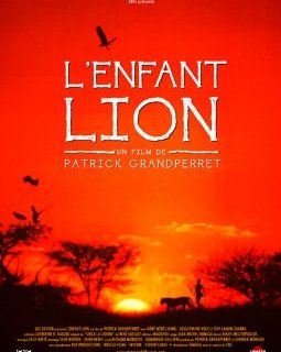 L'enfant Lion - la critique du film
