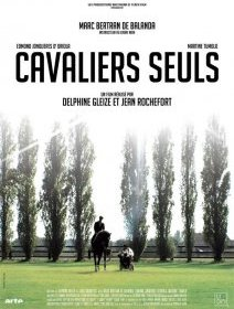 Cavaliers seuls - fiche film