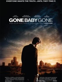 Gone baby gone - la critique