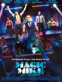 Magic Mike, la bande-annonce : Channing Tatum à poil !