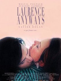 Laurence Anyways - avis à chaud