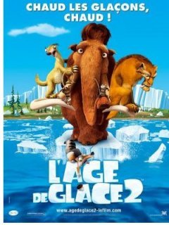 L'âge de glace 2 - La critique + le test DVD