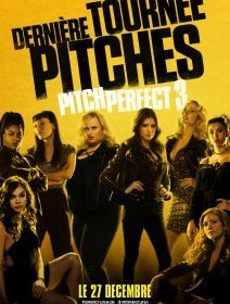 Pitch Perfect 3 - la critique du film