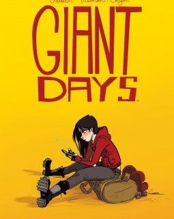 Giant Days . T1 – La chronique BD