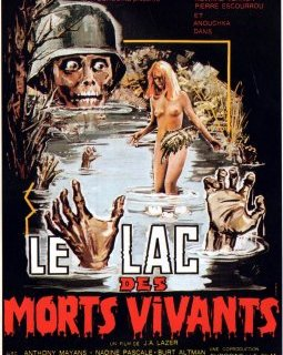 Le lac des morts vivants - la critique du film