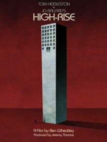 High-Rise : une bande annonce qui intrigue !
