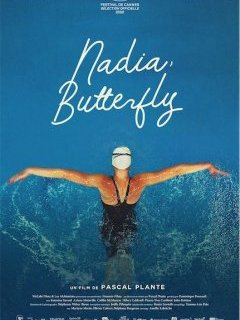 Nadia, Butterfly - Pascal Plante - fiche film