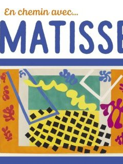 En chemin avec Matisse - Didier Barraud, Christian Demilly - critique