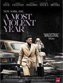 A most violent year - la critique du film