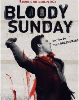 Bloody Sunday - la critique