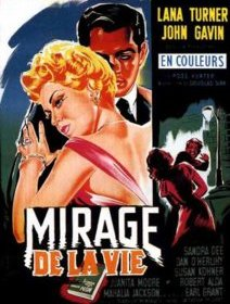 Le mirage de la vie - La critique
