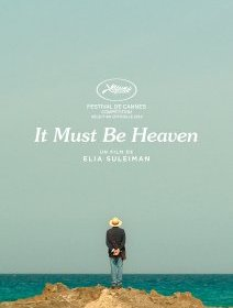 It must be Heaven - La critique du film