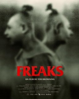 Freaks, la monstrueuse parade - la critique du film