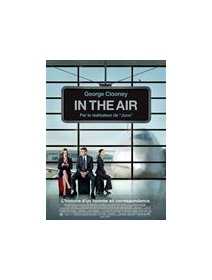 In the air - George Clooney : pro du licenciement