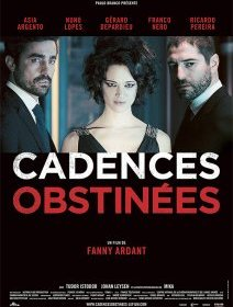 Cadences obstinées - la critique du film
