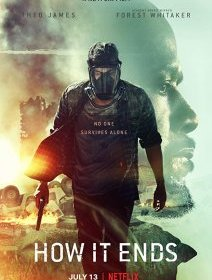 How it ends (Netflix) - la critique du film