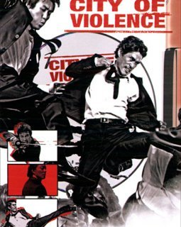 City of violence - la critique du film