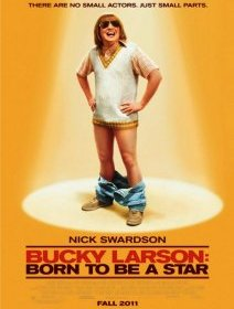 Bucky Larson : Born to Be a Star