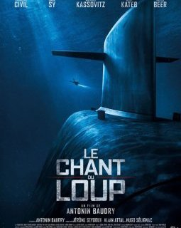 Le Chant du Loup - la critique du film