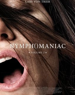 Nymphomaniac, volume 2 - la critique du film