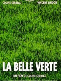 La Belle Verte - Coline Serreau - critique