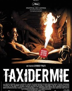 Taxidermie - la critique